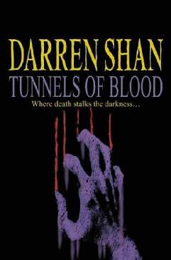 Túneis de Sangue (Tunnels of Blood) - Darren Shan