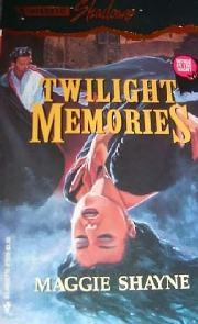 Recordações ao Anoitecer (Twilight Memories) - Maggie Shayne