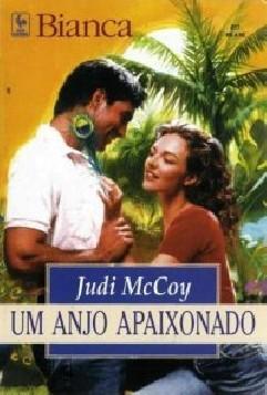 Um Anjo Apaixonado - Judi McCoy