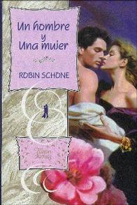 Um Homem e Uma Mulher - Robin Schone