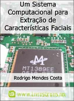 Um Sistema Computacional para Extração de Características Faciais