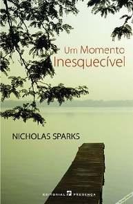 Um Momento Inesquecível - Nicholas Sparks