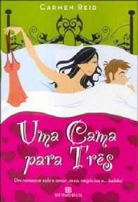 Uma Cama para Três - Carmen Reid
