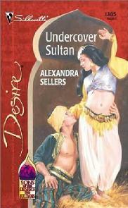 Um Sultão Em Minha Vida (Undercover Sultan) - Alexandra Sellers