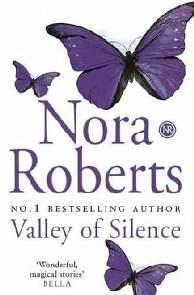 O Vale do Silêncio - Nora Roberts