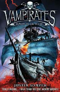 Vampiratas: Demônios do Oceano - Justin Somper