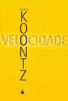 Velocidade - Dean R. Koontz