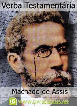 Verba Testamentária - Machado de Assis