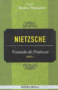 Vontade de Potência - Friedrich Nietzsche