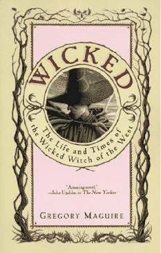 Maligna (Wicked) - Gregory Maguire