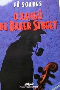 O Xangô de Baker Street - Jô Soares