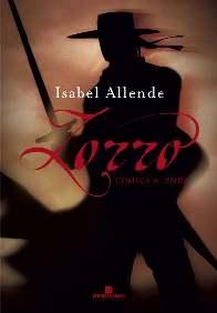 Zorro: Começa a Lenda - Isabel Allende